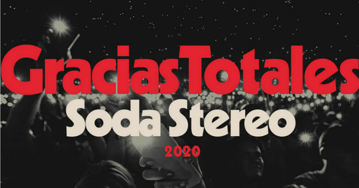 Soda Stereo: Todo lo que debes saber sobre la gira «Gracias Totales»