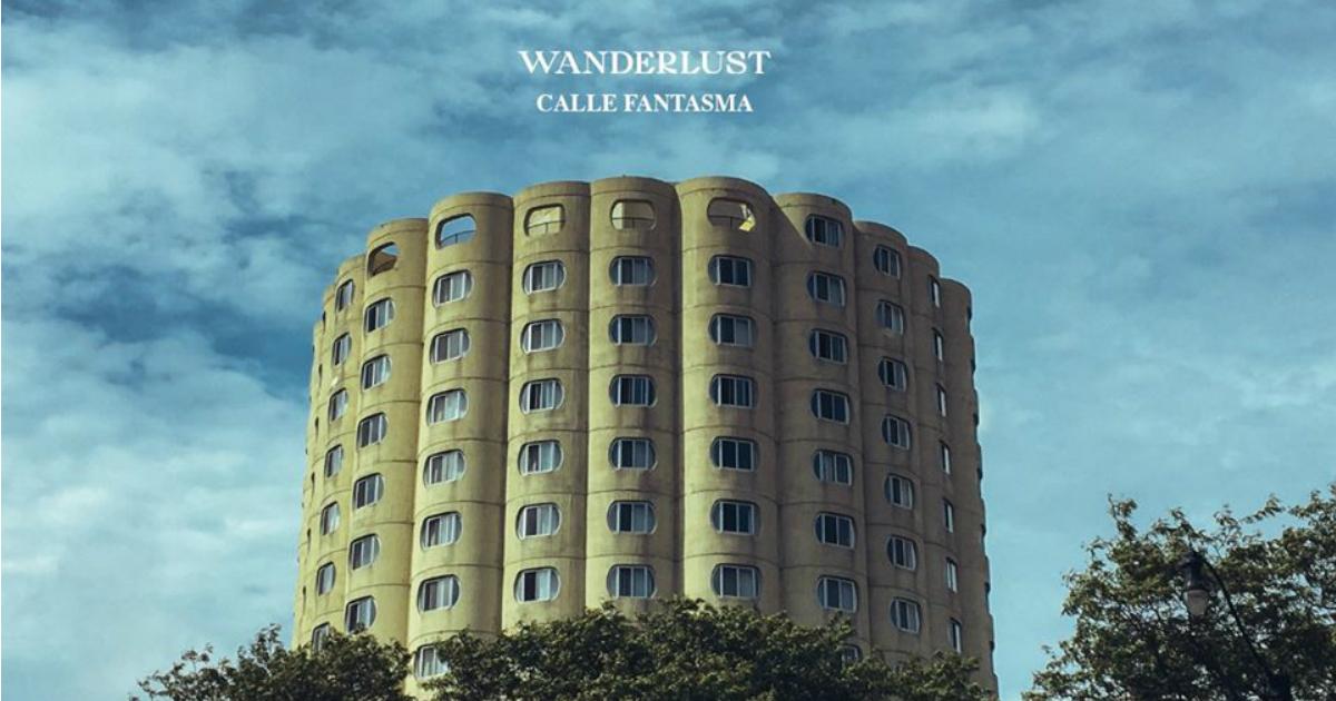 Escucha lo nuevo de Wanderlust: «Calle Fantasma»