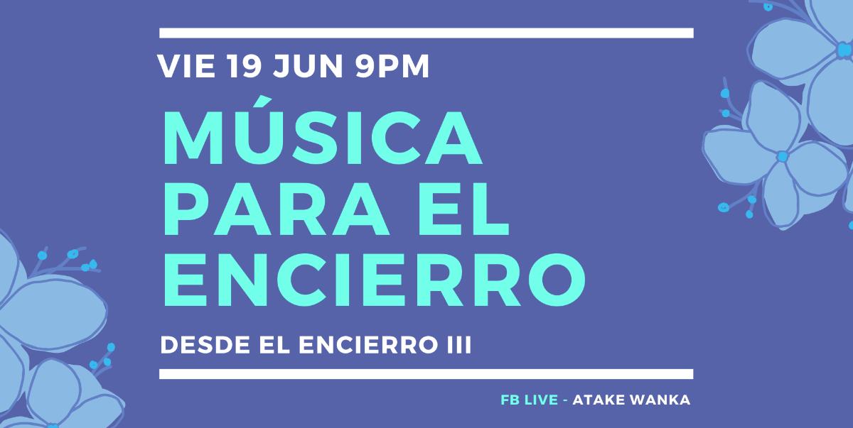 Desde Huancayo, el Festival «Música para el encierro» presenta su tercera edición