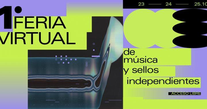 Ya está abierta la convocatoria para participar en la 1° Feria virtual de música y sellos independientes