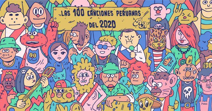 Las 100 canciones peruanas del 2020