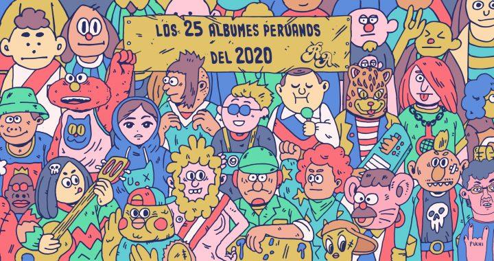 Los 25 álbumes peruanos del 2020