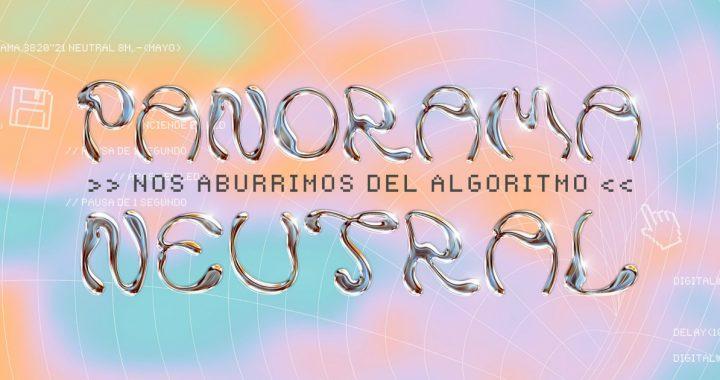 Panorama Neutral 2021 refuerza su cartel con Parque de Cometas, Falleció, Fus Delei y Banana Peel