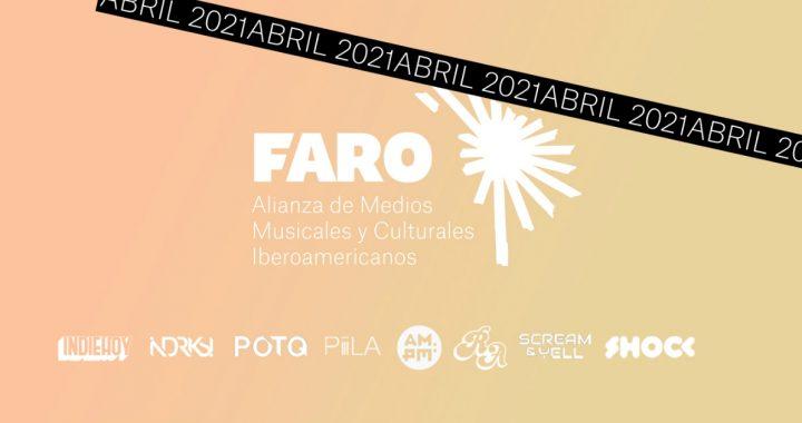Panorama abril: Así sonó Iberoamérica en abril | FARO Alianza