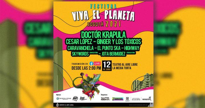 El arte es resistencia: Festival Viva el Planeta Bogotá 2021