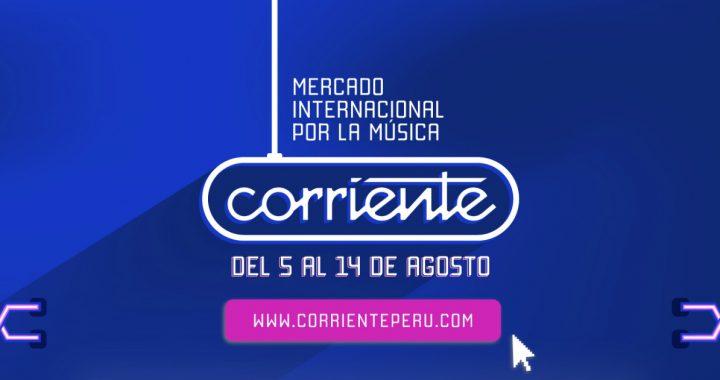 Postula AQUÍ a la edición 2021 de 'Corriente – Mercado Internacional por la música'